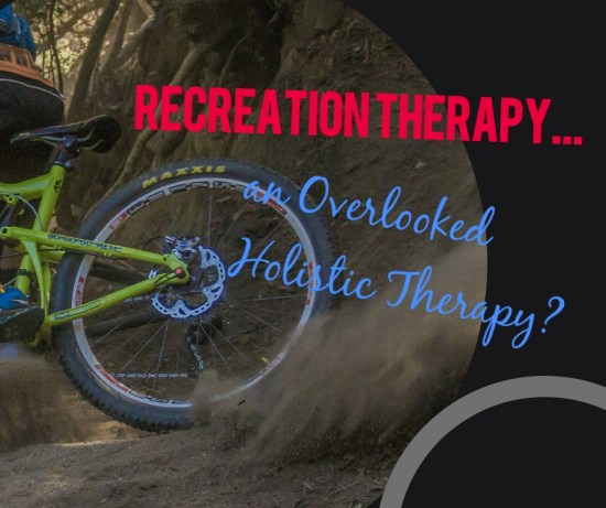Recreation Therapy as Holistic Therapy title image