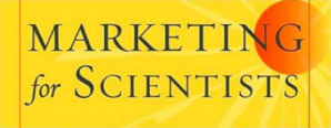 Scientists Now Have A Formula For Promoting Their Research In 'Marketing For Scientists'