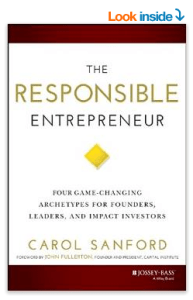 The Responsible Entrepreneur book by Carol Sanford