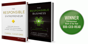 Carol Sanford On The Four Game-Changing Archetypes Of The Responsible Entrepreneur
