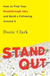Stand Out book by Dorie Clark