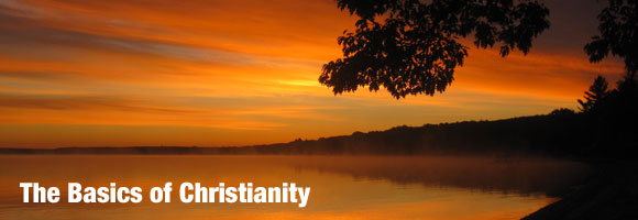 The Basics of Christianity