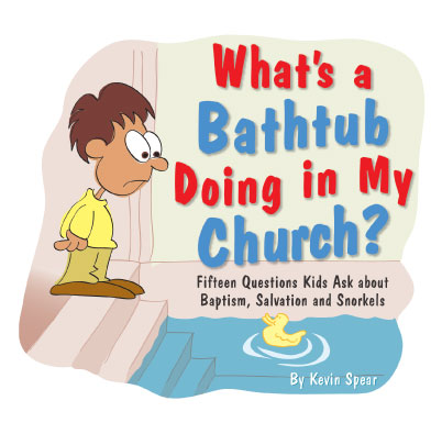 What's a Bathtub Doing in My Church Cover