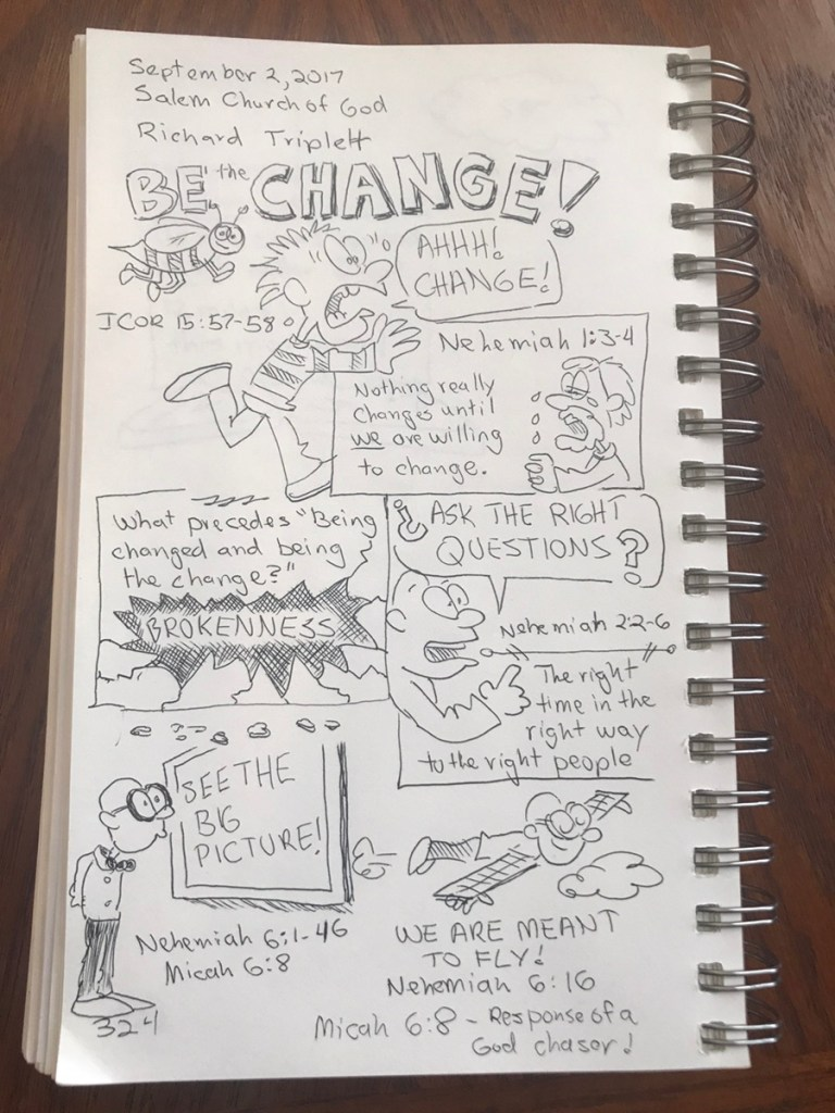 "Sermon sketch notes on ""Be the Change,"" by Richard Triplett"