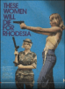 Before 1980, Rhodesia, all women had to learn to use firearms and many operated in military positions.
