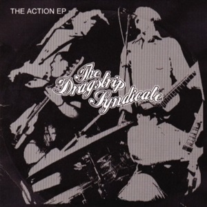 The Dragstrip Syndicate - The Action EP