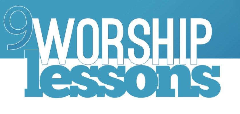 9-worship-lessons