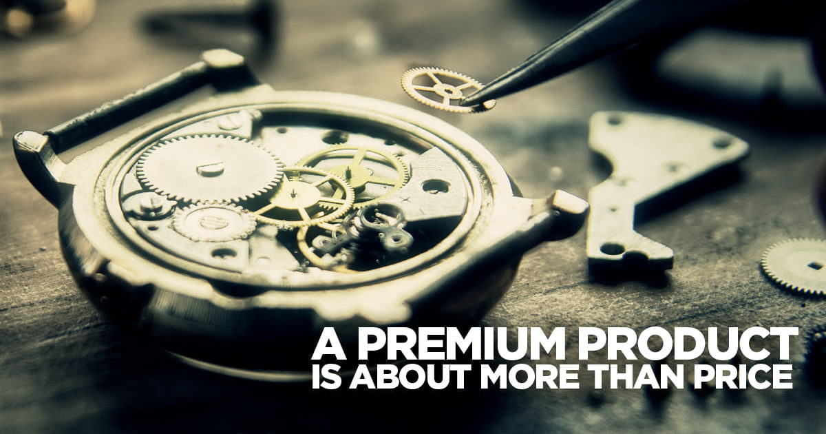 Promoting A Premium Product Is About Extra Than Pricing