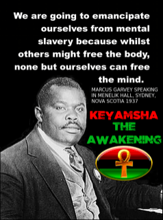 """Marcus Garvey is the source for the widely known lyric by Bob Marley: """"Emancipate yourself from mental slavery."""" During November 1937 at Menelik Hall in Sydney, Nova Scotia, Marcus Garvey said in a speech entitled """"The Work That Has Been Done:"""" """"We are going to emancipate ourselves from mental slavery, for though others may free the body, none but ourselves can free the mind. Mind is our only ruler; sovereign."""""""