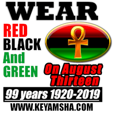 Wear Red, Black and Green on August 13 to celebrate 99 years of #RBG 1920-2019 www.keyamsha.com