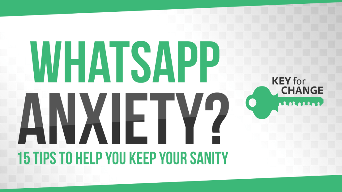 Self care and WhatsApp Anxiety