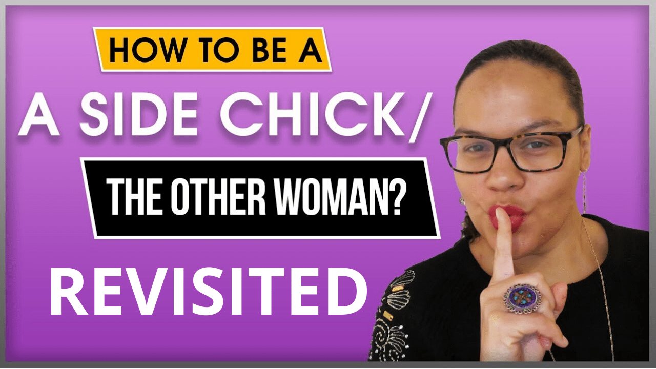 How to be a side chick