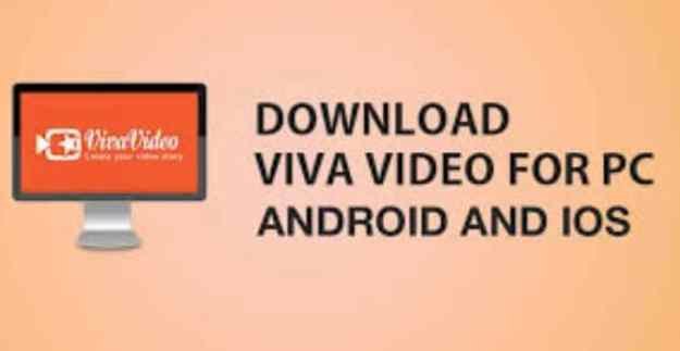 Viva Video For PC Windows 10 Free Download