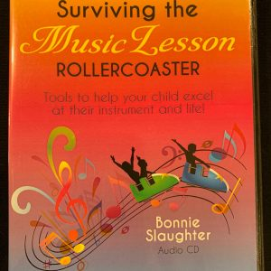 Parent's Guide to Surviving the Music Lesson Rollercoaster