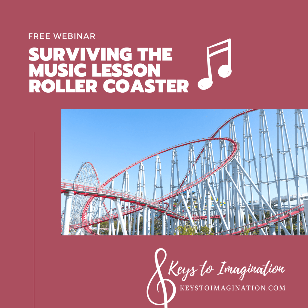 Surviving the Music Lesson Roller Coaster Free Webinar