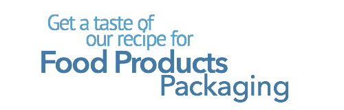 Get a taste of our recipe for Food Packaging