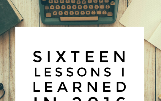 Sixteen Lessons I Learned in 2016