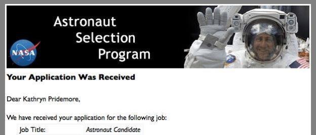 Pridemore's application was successfully received at NASA.