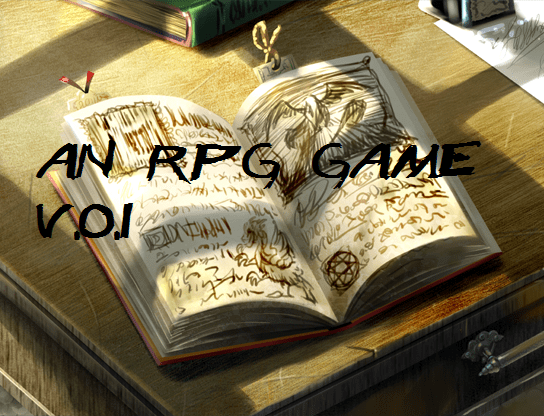 Making a my own RPG Game... It's finally finished!
