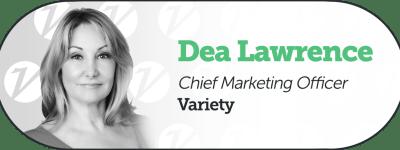 Variety CMO Dea Lawrence