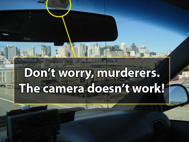 SF taxi cameras don't work.