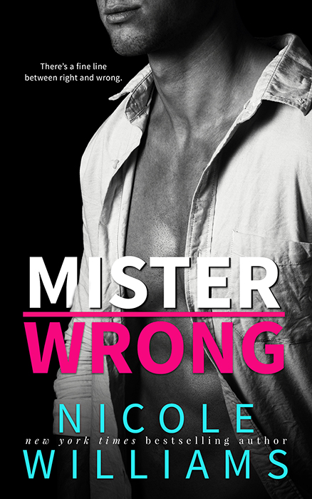 Blog Tour, Review, Teasers & Excerpt: Mister Wrong by Nicole Williams