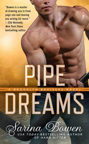 In Review: Pipe Dreams (Brooklyn Bruisers #3) by Sarina Bowen