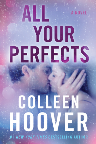 Blog Tour & Review: All Your Perfects by Colleen Hoover