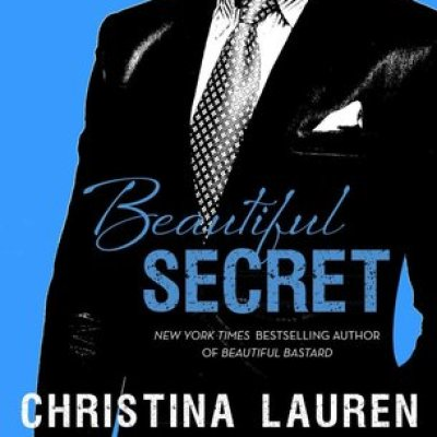 In Review: Beautiful Secret (Beautiful Bastard #4) by Christina Lauren