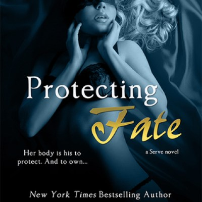In Review: Protecting Fate (Serve #6) by Katee Robert
