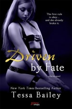 Driven by Fate
