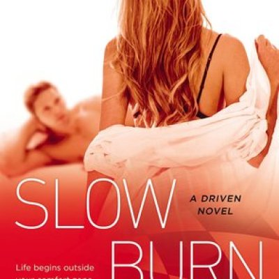 In Review: Slow Burn (Driven #5) by K. Bromberg