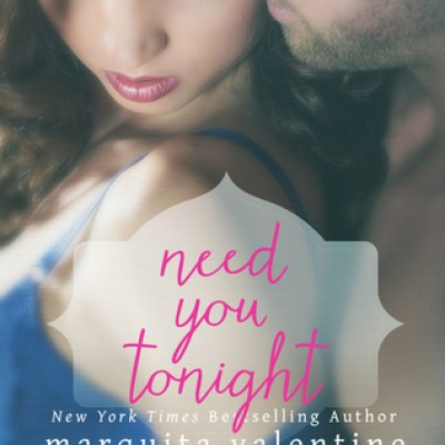 In Review: Need You Tonight (Boys of the South #6) by Marquita Valentine