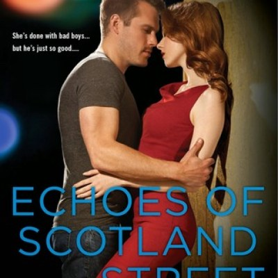 In Review: Echoes of Scotland Street (On Dublin Street #5) by Samantha Young