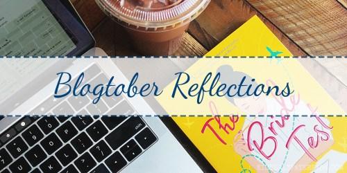 Blogtober Reflections