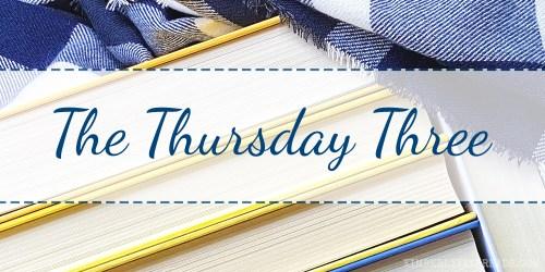 The Thursday Three