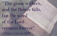1 Peter 1:24-25