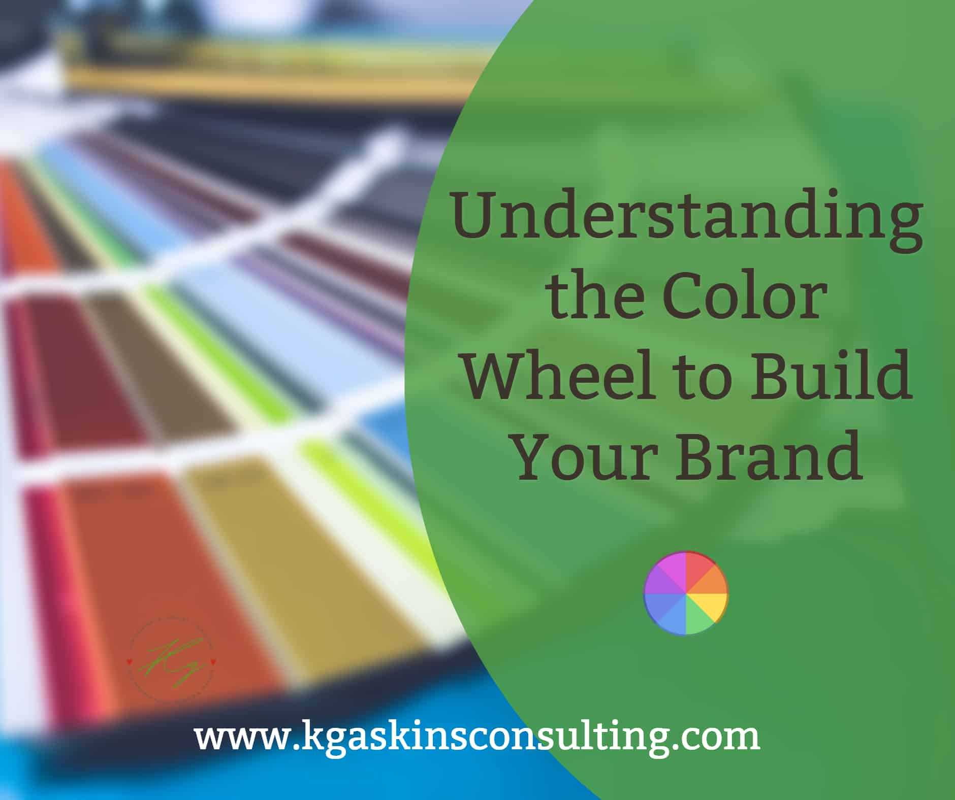 The Color Wheel & Want to Do Your Own Company Branding? Understand the Color Wheel ...