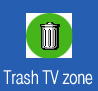 Trash TV zone