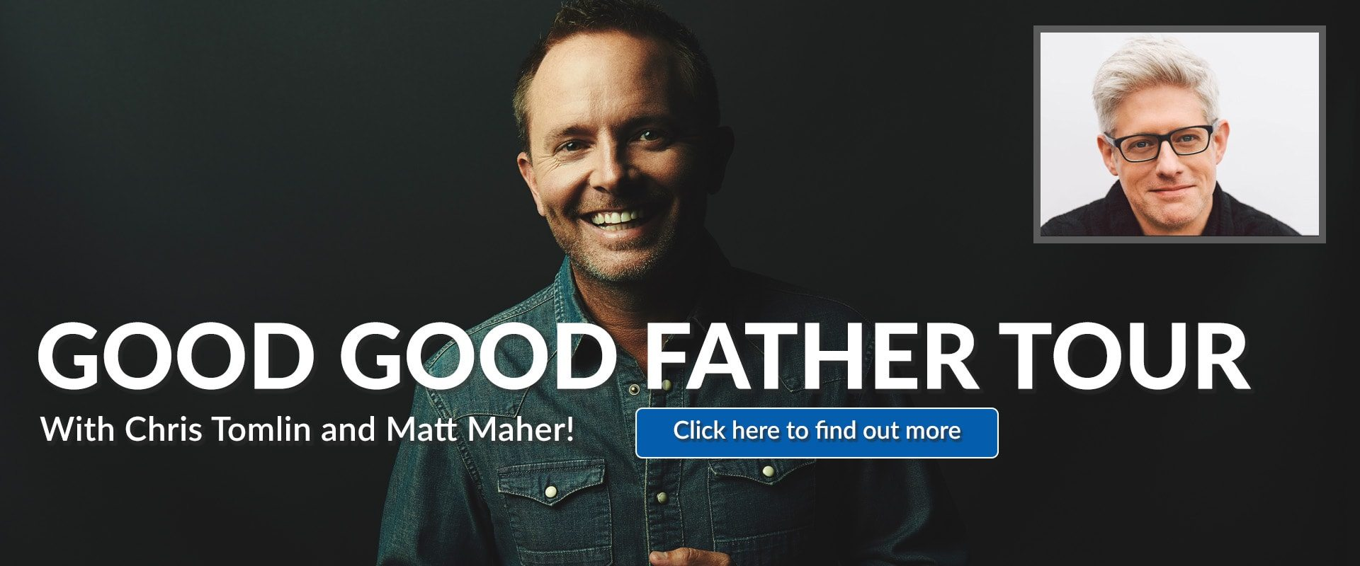 91.3 KGLY East Texas Christian Radio Chris Tomlin Matt Maher Good Good Father Tour