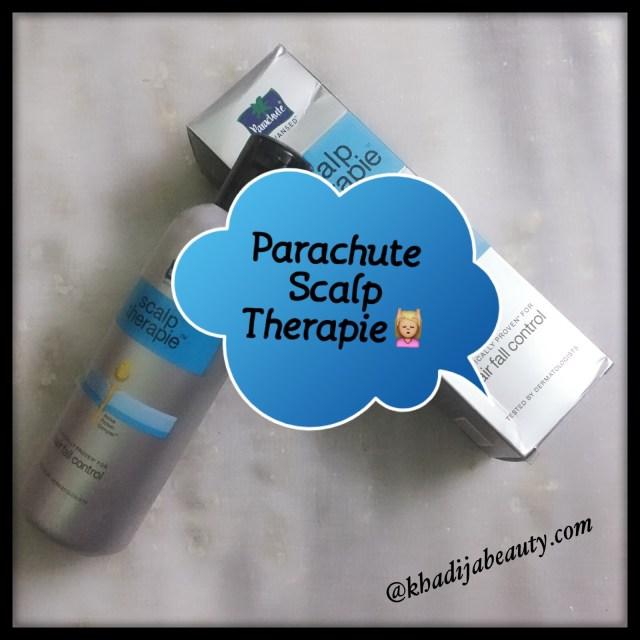 parachute scalp therapy review, khadija beauty