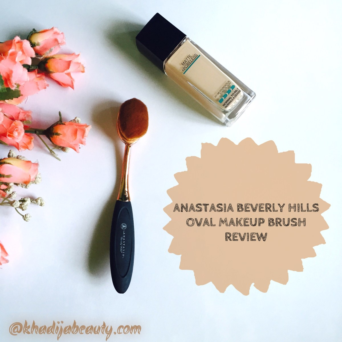 ANASTASIA BEVERLY HILLS OVAL MAKEUP BRUSH- REVIEW