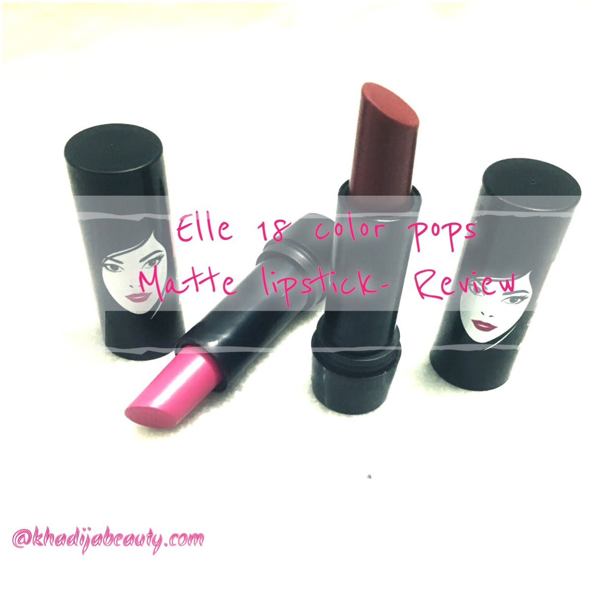 ELLE 18 COLOR POPS MATTE LIPSTICKS- REVIEW