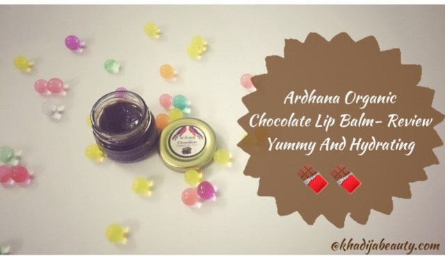 ardhan chocolate lip balm reviwe, khadija beauty