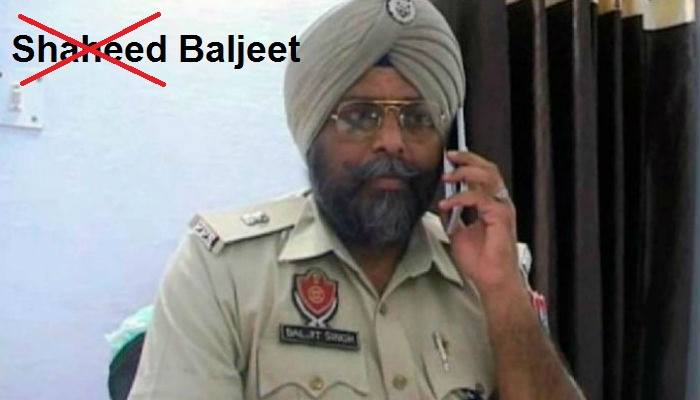 """*** PLEASE SHARE *** SP Baljeet was killed today in Gurdaspur while trying to fight 4 Islamic Militants who held off hundreds of Punjab Police officers, NSG Commando's, Home Guards and Punjab's newly formed SWAT Team (Israeli Trained) for 12 hours. Some disillusioned Sikhs, even Khalistani's have taken to social media to refer to Baljeet as a """"Shaheed"""" (martyr). But before giving him that title one must look into the history of Baljeet and why he joined the Police force? Baljeet's father Achar (ASI) was killed by Sikh Militants in Moga 1984 for carrying out human rights violations against Sikhs. He was a known rapist and also tortured innocent Sikhs when in Police custody. Hence, Sikh Militants delivered justice and killed him. Baljeet was outraged by this and joined the Police to avenge the death of his father. During the height of the Khalistan movement he was known to have carried out fake encounters on innocent Sikh youths. His cousin Manpreet was also known for his human rights violations on innocent Sikh youths during the Sikh freedom movement and subsequently was killed by Sikh Militants in 1991 for his devious actions. """"was a son to a policeman who too was killed by militants during the height of militancy in Punjab in 1984"""" (The New Indian Express) """"Baljit's first cousin, Manpreet Singh, a constable in Punjab Police, was killed by terrorists in Tarn Taran in 1991."""" (Hindustan Times) So on what basis is Baljeet a """"Shaheed""""? Regardless of the fact that the attack was carried out by Islamic Militants and he was randomly killed, there should be no reference to Baljeet as a martyr according to the Sikh tradition. The real hero of the day was the bus driver who saved 72 lives! P.S Not condoning the violence but just highlighting some facts!"""