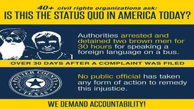 The Sikh Coalition:- 40 Civil Rights Organizations Demand Accountability in Texas Profiling Case