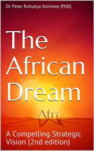 The African Dream: A Compelling Strategic Vision (2nd edition)