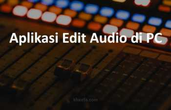 aplikasi edit audio pc