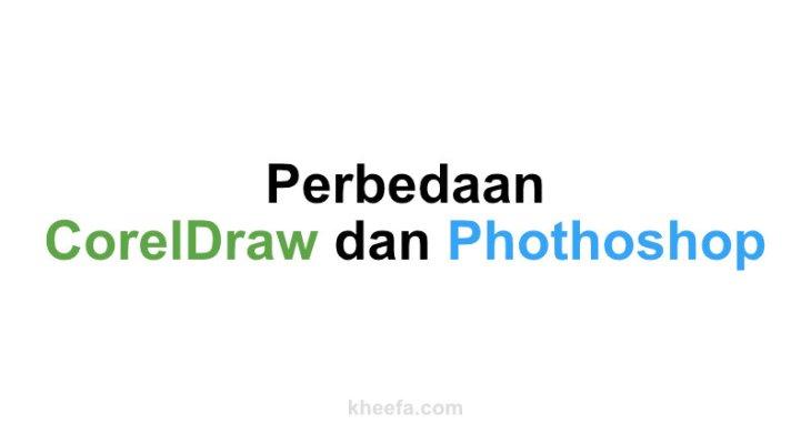 perbedaan coreldraw dan photoshop