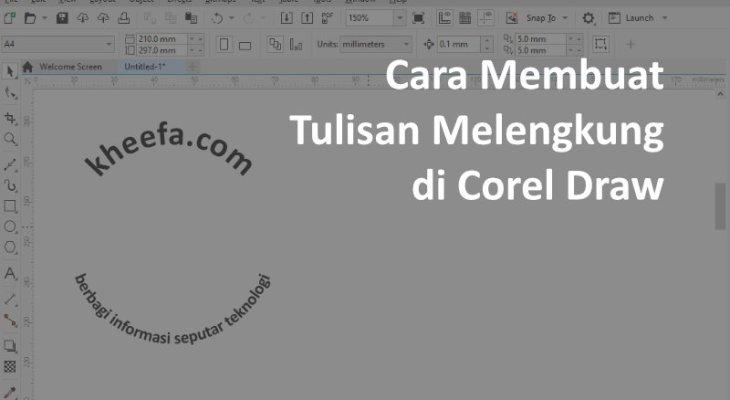 cara membuat tulisan melengkung di corel draw terbaru